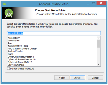 Let the installer create a new shortcut for Android Studio or cancel shortcut creation.