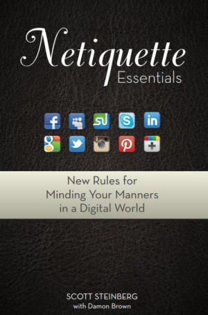 Photo of Scott Steinberg's book Netiquette Essentials